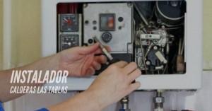 Instalador calderas Las Tablas